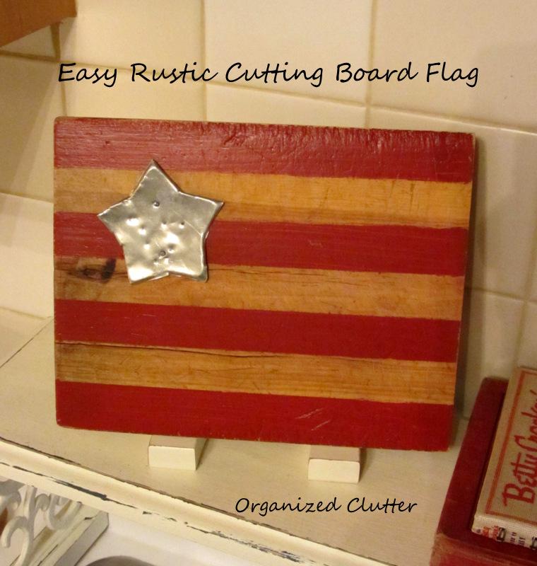 Vintage Cutting Board Flag www.organizedclutterqueen.blogspot.com