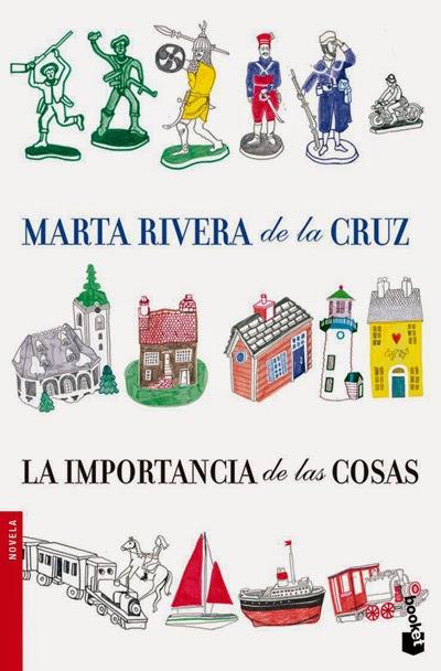 La importancia de las cosas Marta Rivera de la Cruz