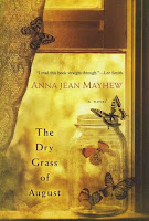 Cover of The Dry Grass of August by Anna Jean Mayhew