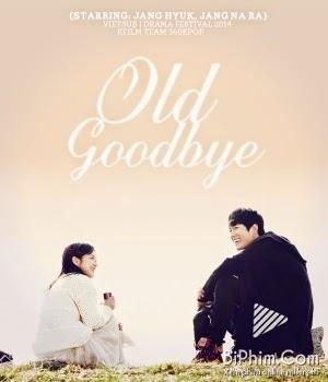 Phim Old Goodbye