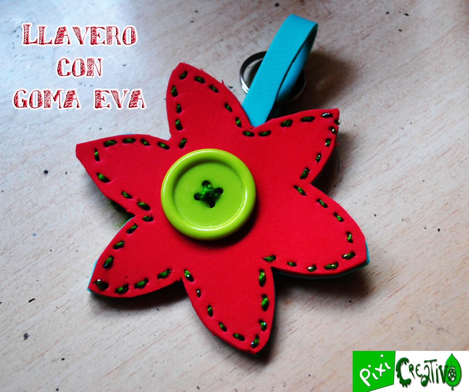 Pixicreativo: Llavero de Flor con Goma Eva