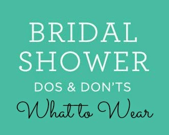 bridal shower etiquette what to wear
