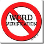 Please Turn it off!! We No longer comment on blogs with Word Verification switched on.