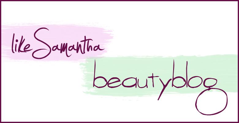 likeSamantha - Beautyblog