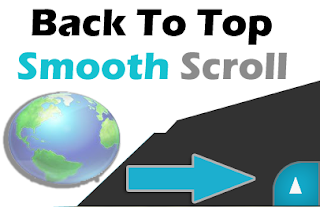 Cara Membuat Smooth Scroll Back To Top di Blog