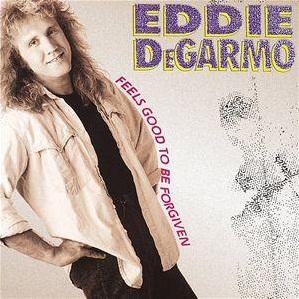 Eddie DeGarmo - Feels Good to Be Forgiven 1988