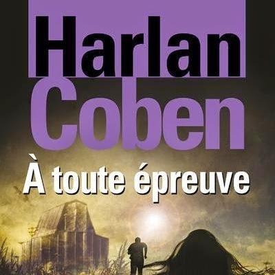 A toute épreuve de Harlan Coben