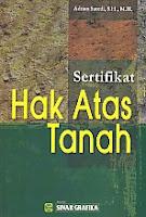 ajibayustore  Judul    :    SERTIFIKAT HAK ATAS TANAH  Pengarang    :    Adrian Sutedi, S.H., M.H.  Penerbit    :    Sinar Grafika