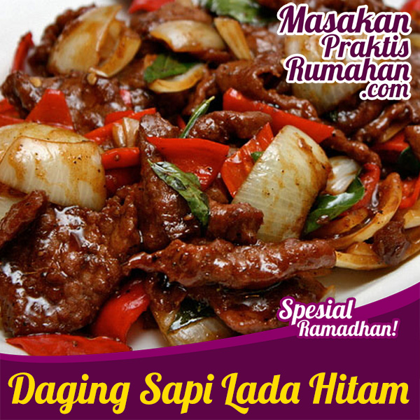 Resep Masakan Praktis Rumahan Indonesia Sederhana Daging Sapi Lada Hitam