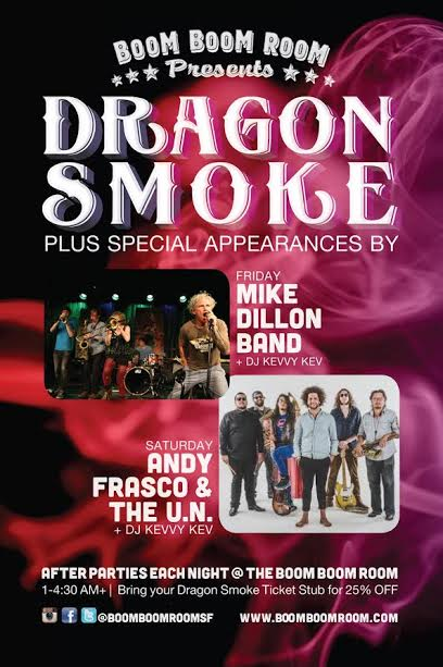 12.2-12.3 Dragon Smoke at The Independent