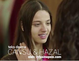 Sinopsis Cansu dan Hazal Episode 9