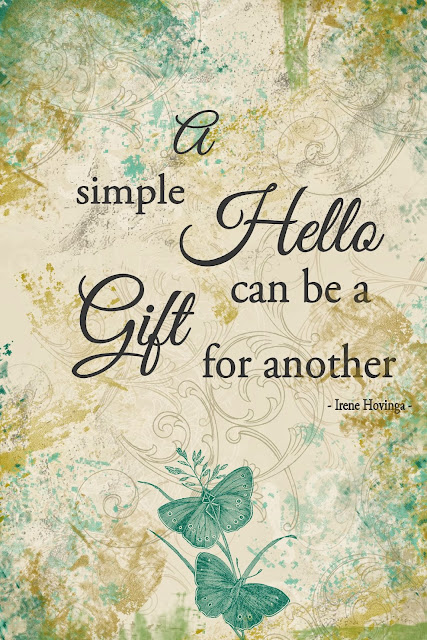 Quote - a simple hello can be a gift for another - Jalien Cozy Living