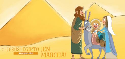 CON JESUS A EGIPTO ¡EN MARCHA! NUEVO CURSO 2019/2020