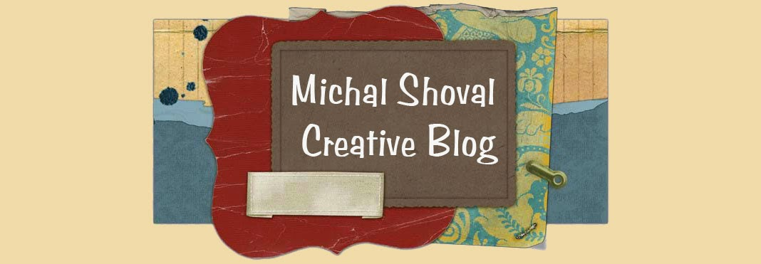 Michal Shoval - Creative Blog