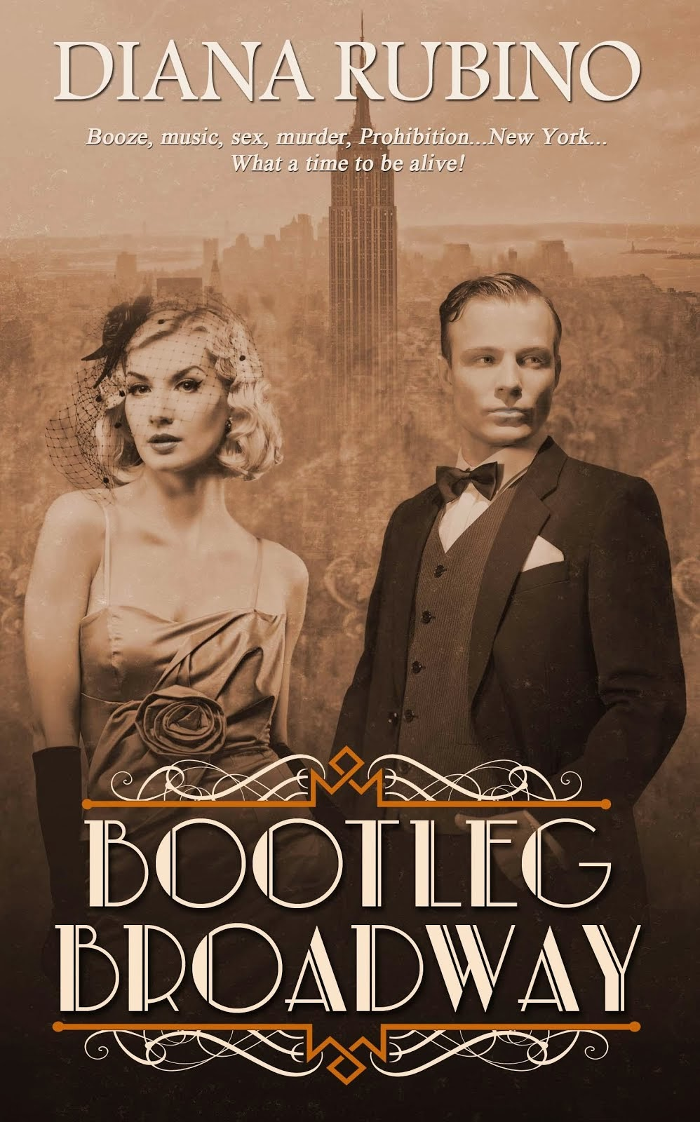 BOOTLEG BROADWAY--Book Two of the New York Saga