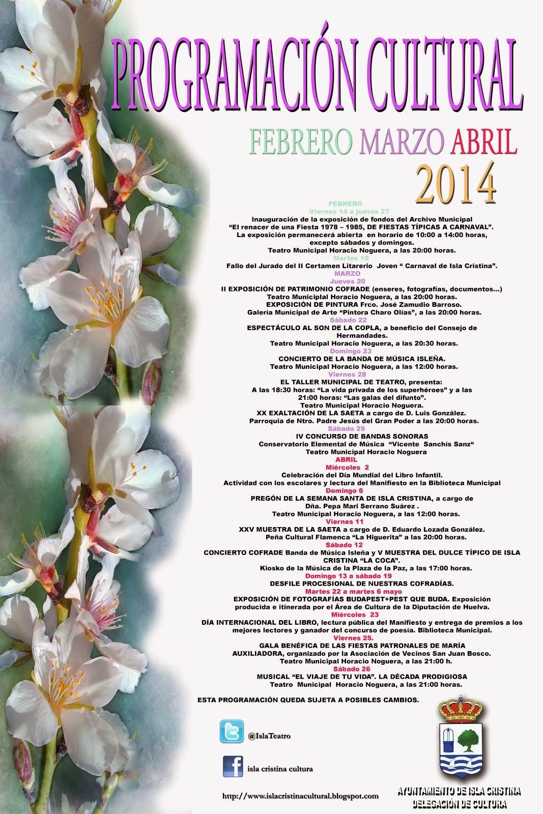 PROGRAMACIÓN CULTURAL FEBRERO,MARZO Y ABRIL DE 2014