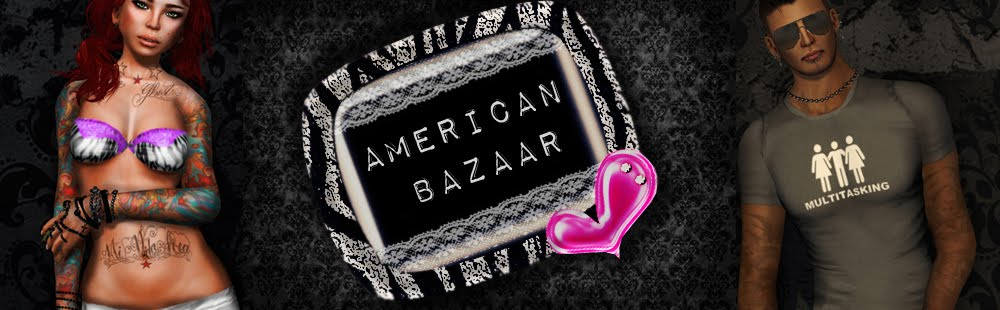 AMERICAN BAZAAR