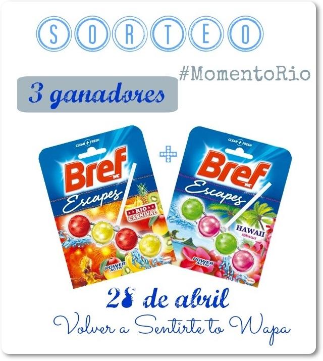 SORTEO #MomentoRio con Bref - Ganador@s