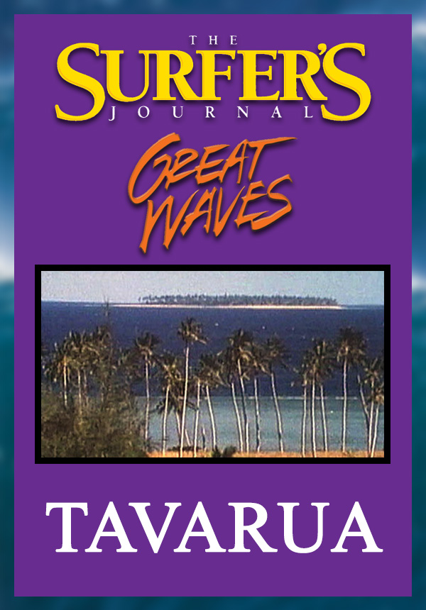 The Surfer's Journal - Great Waves - Tavarua (1998)