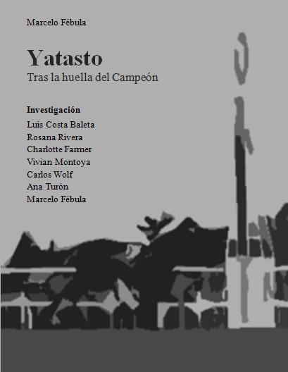 Yatasto - Tras la huella del Campeón