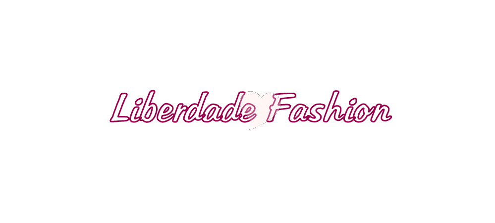Liberdade Fashion