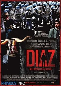 Cuộc Bạo Động Đẫm Máu - Diaz: Don't Clean Up This Blood () Poster