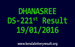 DHANASREE DS 221 Lottery Result 19-01-2016