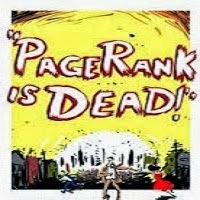 Is Google PageRank Dead?