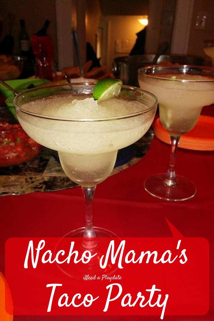 Nacho Mama's Taco Party