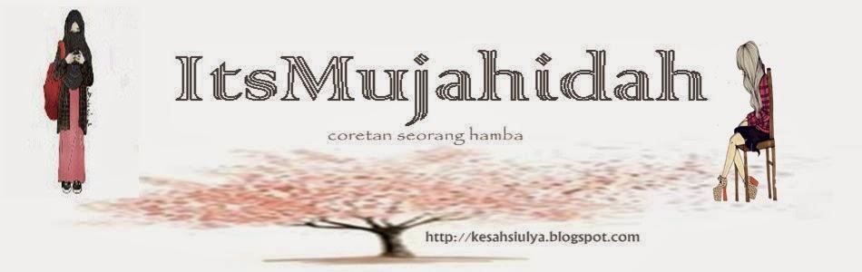 ItsMujahidah.