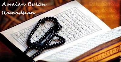 Amalan Bulan Ramadhan Menurut Nabi Muhammad SAW