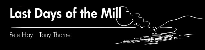Last Days of the Mill