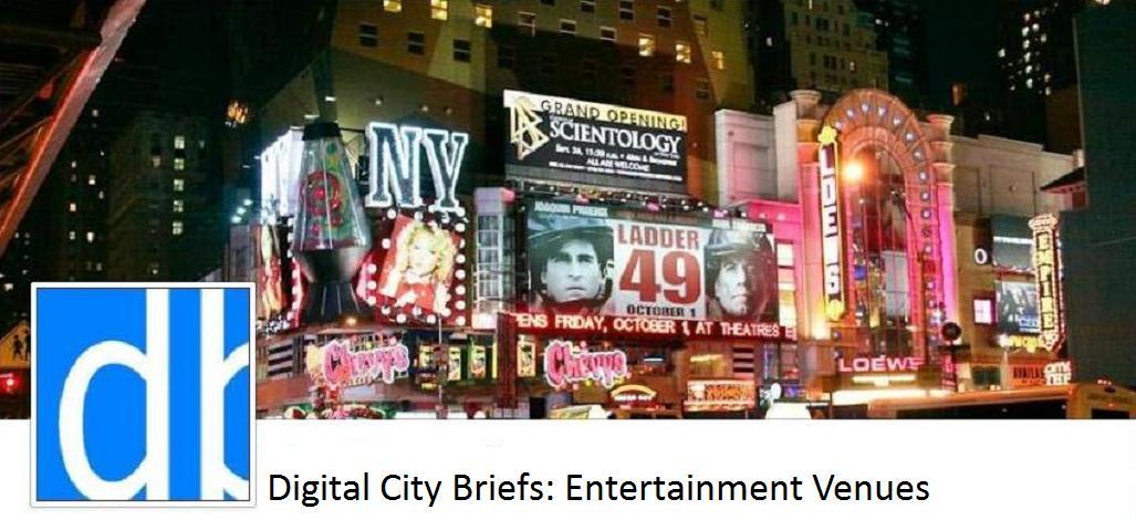 Digital City Briefs: Noteworthy Entertainment Venues