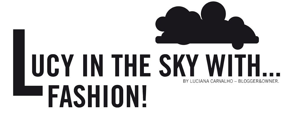 Lucy in the Sky with Fashion