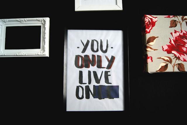 Poster You only live once - Leite com Biscoitos blog