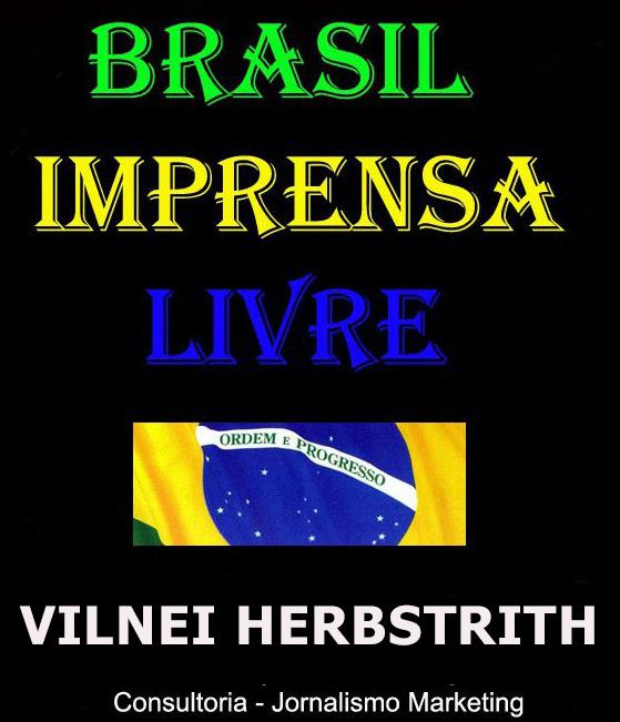 BRASIL IMPRENSA LIVRE - Vilnei Herbstrith