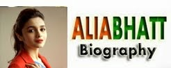 Alia Bhatt Biography...!