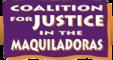 Coalición pro Justicia en las Maquiladoras