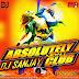 Absolutely Night Club (April 2014) -DJ Sanjay