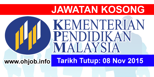 Jawatan Kerja Kosong Kementerian Pendidikan Malaysia (KPM) logo www.ohjob.info november 2015