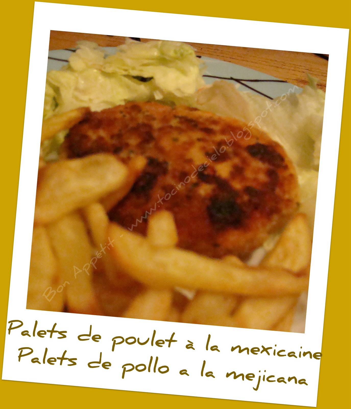 bon appetit palets de poulet la mexicaine palets de pollo a la mejicana. Black Bedroom Furniture Sets. Home Design Ideas