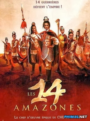 Thập Tứ Nữ Anh Hào The 14 Amazons