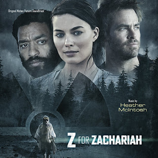 Z for Zachariah Soundtrack by Heather McIntosh