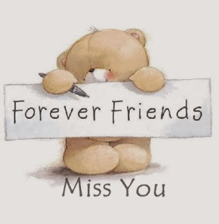 Forever Friends miss you