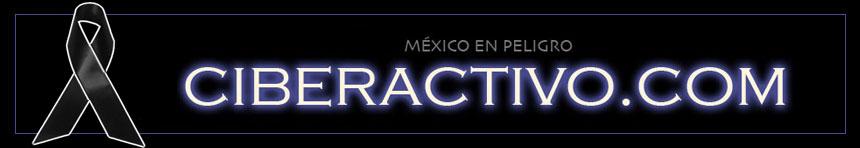 México en peligro - blog.ciberactivo.com