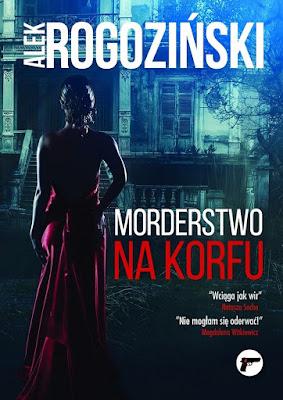 """Morderstwo na Korfu"" - Alek Rogoziński"