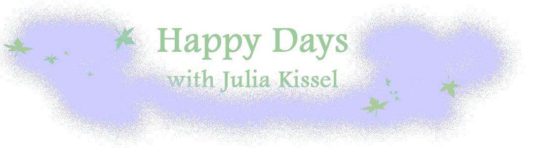 Happy Days with Julia Kissel