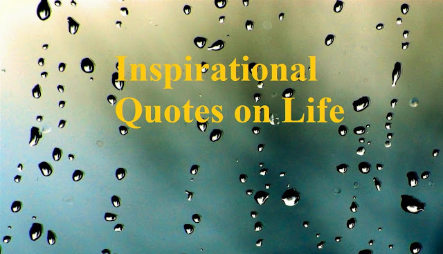 Good Morning Inspirational Quotes,Inspirational Quotes on Life.