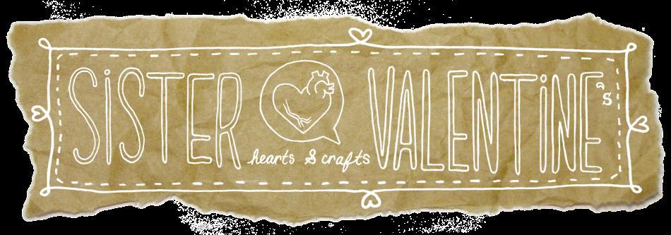sister valentine's blog