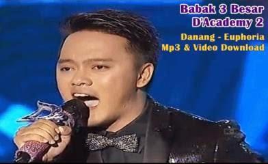 Download lagu yang dinyanyikan Danang D'Academy 2 babak 3 besar